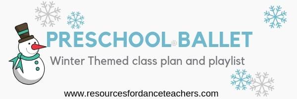 preschool ballet winter class plan