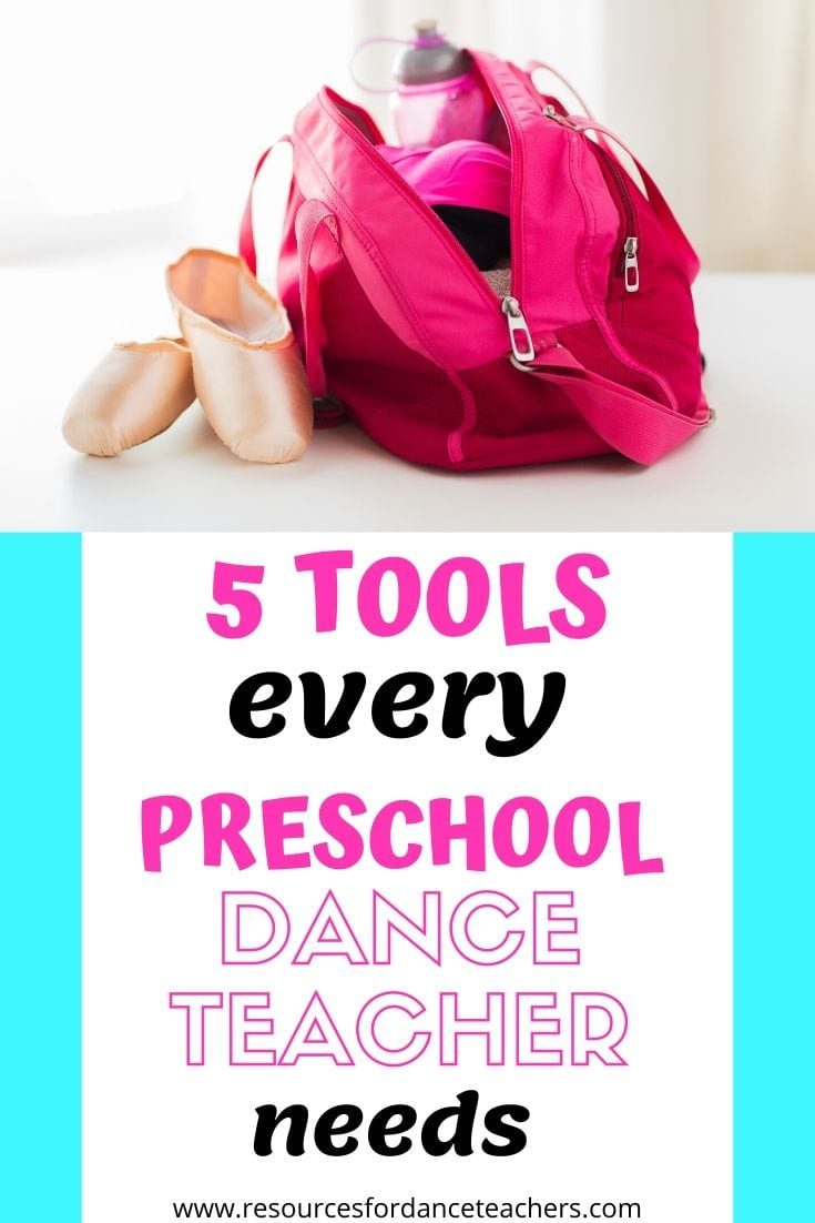 5 tools every preschool dance teacher needs